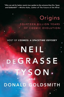 Book Origins: Fourteen Billion Years Of Cosmic Evolution by Neil Degrasse Tyson
