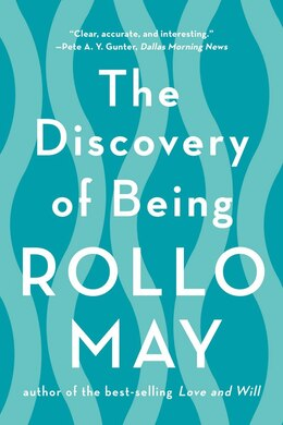 Book The Discovery Of Being by Rollo May