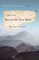 Beyond The First Draft: The Art Of Fiction