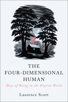 Book The Four-dimensional Human by Laurence Scott