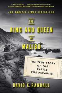 The King And Queen Of Malibu: The True Story Of The Battle For Paradise
