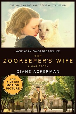 Book The Zookeeper's Wife: A War Story by Diane Ackerman