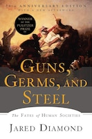 Book Guns, Germs, And Steel: The Fates Of Human Societies by Jared Diamond