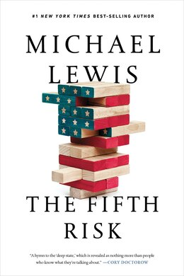 Book The Fifth Risk: Undoing Democracy by Michael Lewis
