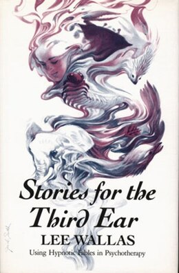 Book Stories For The Third Ear by Lee Wallas