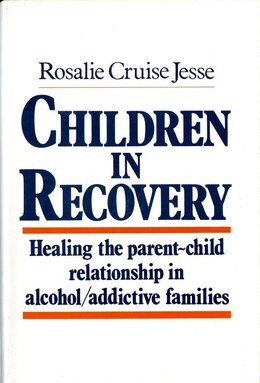 Book Children In Recovery by Rosalie Cruise Jesse