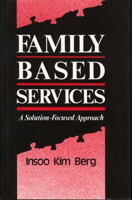 Book Family Based Services by Insoo Kim Berg