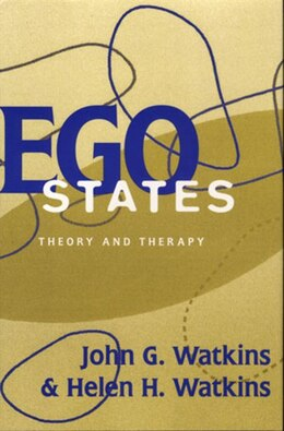 Book Ego States: Theory And Therapy by John G Watkins