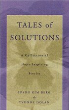 Tales Of Solution: A Collection Of Hope Inspiring Stories