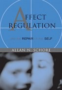 Book Affect Regulation And The Repair of The Self by Allan N Schore