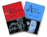 Affect Dysregulation And Affect Regulation, 2 Volume Boxed Set