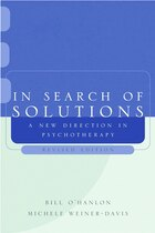 In Search Of Solutions 2e: A New Direction In Psychotherapy