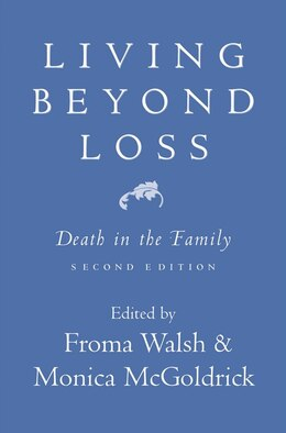Book Living Beyond Loss: Death In The Family 2nd Edition by Froma Walsh