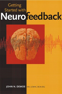 Book Getting Started with Neurofeedback by John Demos