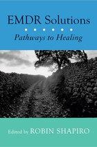 Emdr Solutions: Pathways To Healing