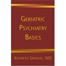 Book Geriatric Psychiatry Basics by Kenneth Sakauye