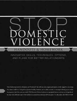 Book Stop Domestic Violence: Handouts And Homework by David B Wexler