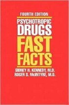 Psychotropic Drugs Fast Facts 4e