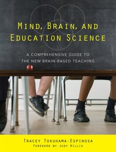 Mind Brain And Education Science: A Comprehensive Guide To The New Brain-based Teaching