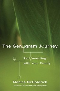 Book Genogram Journey,the: Reconnecting With Your Family by Monica Mcgoldrick