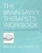 Being A Brain-wise Therapist Workbook