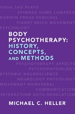 Book Basic Concepts And Methods In Body Psychotherapy: A Textbook by Michel Heller