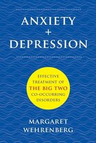 Anxiety ; Depression: Effective Treatment Of The Big Two Co-occurring Disorders