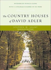Country Houses Of David Adler