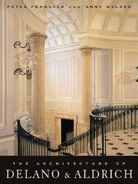 Architecture of Delano And Aldrich