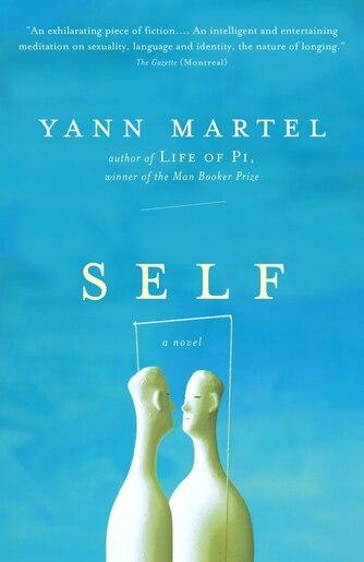Self by Yann Martel