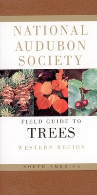 Book National Audubon Society Field Guide To North American Trees--w: Western Region by National Audubon Society