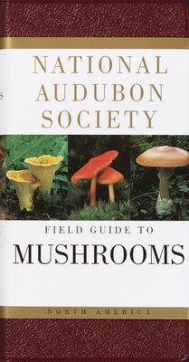 Book National Audubon Society Field Guide to North American Mushrooms by National Audubon Society