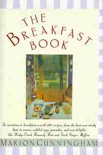 The Breakfast Book: A Cookbook by Marion Cunningham