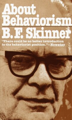 Book About Behaviorism by B.F. Skinner