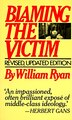 Blaming the Victim by William Ryan