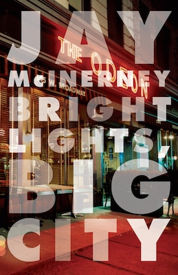 Book Bright Lights, Big City by Jay McInerney