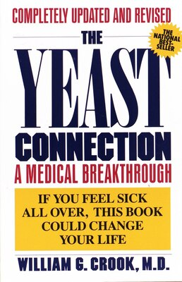 Book The Yeast Connection: A Medical Breakthrough by William G. Crook