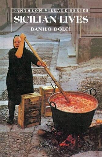Sicilian Lives by Danilo Dolci