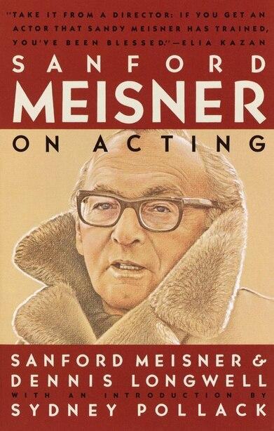Sanford Meisner On Acting by Sanford Meisner