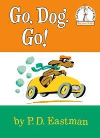 Go, Dog. Go!