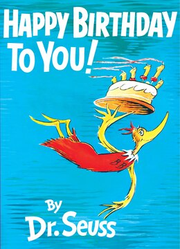 Book Happy Birthday to You! by Seuss