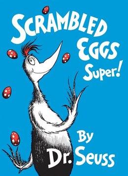 Book Scrambled Eggs Super! by Seuss