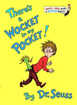 Book There's A Wocket In My Pocket by Seuss