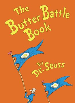 Book The Butter Battle Book: (new York Times Notable Book Of The Year) by Seuss