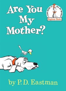 Are You My Mother'