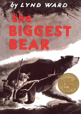 Book The Biggest Bear by Lynd Ward