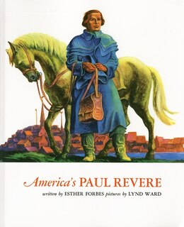 Book America's Paul Revere by Esther Hoskins Forbes