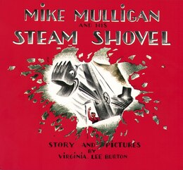 Book Mike Mulligan and His Steam Shovel by Virginia Lee Burton