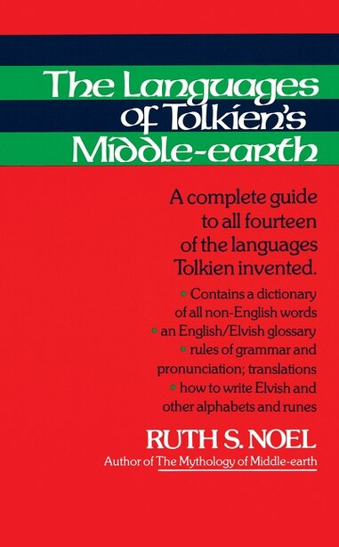 The Languages Of Tolkien's Middleearth by Ruth S. Noel