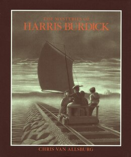 Book The Mysteries of Harris Burdick by Chris Van Allsburg